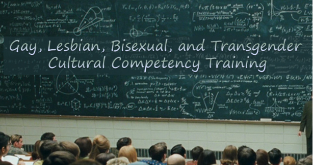 text Gay, Lesbian, Bisexual and Transgender Cultural Competency Training on college chalkboard